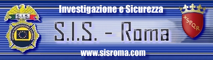 S.I.S. - Servizi d'Investigazione & Sicurezza - Roma